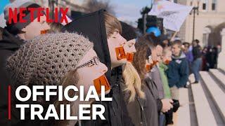 Reversing Roe | Official Trailer [HD] | Netflix