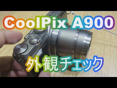 NIKON CoolPix A900の外観チェック