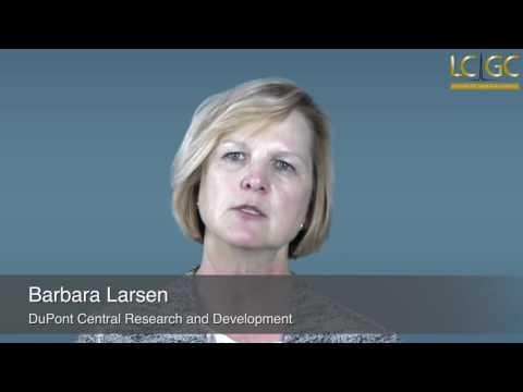 Barbara Larsen Part 1: Choosing a Mass Spectrometer: What to Consider