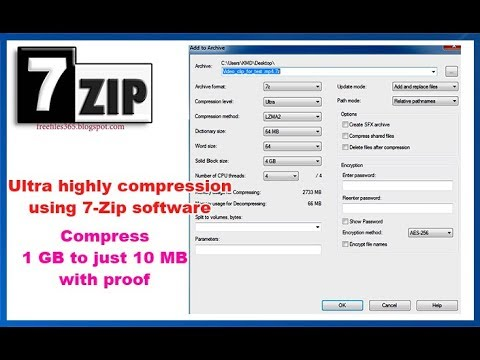 Compress 1GB file to 10 MB using 7 zip with recommended settings - highly compression with proof