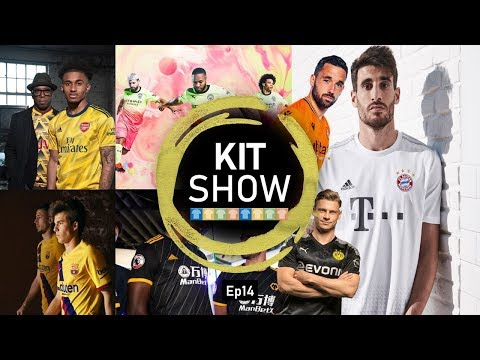 Kit Show 19/20 | Ep14 | Reviewing: ARSENAL & MAN CITY And Much More!