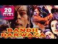 Bandh Darwaza (1990) Full Hindi Movie   Manjeet Kullar, Kunika, Aruna Irani, Hashmat Khan
