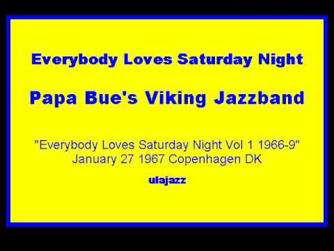 Papa Bue's VJB 1967 Everybody Loves Saturday Night online metal music video by PAPA BUE JENSEN