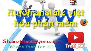 Hướng dẫn auto translate trên điện thoạiCông cụ hỗ trợ- X-plore http://ouo.io/QpEzO- Toolkit http://ouo.io/u6gX2l- Droid edit http://ouo.io/i6Kt6- Firefox http://ouo.io/mlkZR------------------------------------------------------------------Youtube: https://goo.gl/6GyRT0Facebook: https://goo.gl/Iym0nsGoogle +: https://goo.gl/gxU2tWTwitter: https://goo.gl/ktEkADWebsite: https://goo.gl/nRZ3Qo------------------------------------------------------------------Nếu thấy hay hãy like cho mình để mình có thêm động lực mình làm thêm video nhé  và nhớ theo dõi kênh để cập nhật thêm nhiều tiện ích hay nữa nhé. Thanks for watching !P/s: Mời các bạn ghé qua website  http://sharetructuyen.com để thưởng thức những sản phẩm tuyệt vời của sharetructuyen.com------------------------------------------------------------------