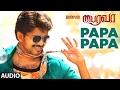 Bairavaa Songs   PaPa PaPa Full Song   Vijay, Keerthy Suresh   Santhosh Narayanan