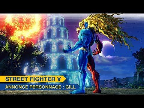 Annonce de Gill de Street Fighter V: Champion Edition