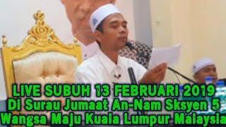 Video LIVE UAS 13 FEB 2019! Di Surau Jumaat An-Nam Sksyen 5 Wangsa Maju KL Malaysia, Ustadz Abdul Somad MP3, 3GP, MP4, WEBM, AVI, FLV Agustus 2019
