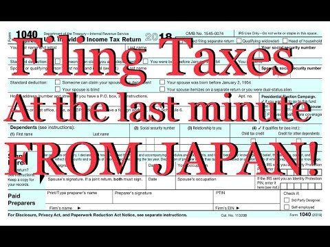 Filing taxes at the last minute FROM JAPAN!