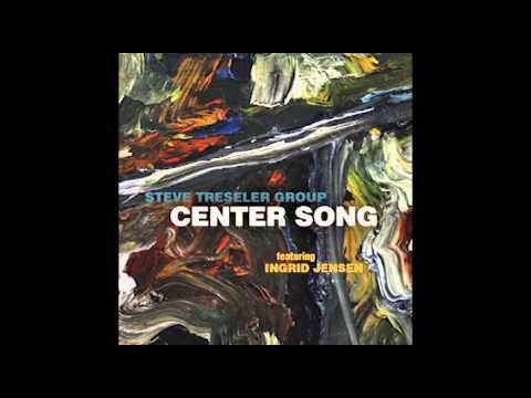 Steve Treseler Group Featuring Ingrid Jensen - Inner Sounds Part I