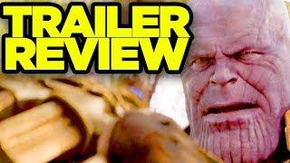 AVENGERS INFINITY WAR - New Trailer REVIEW!
