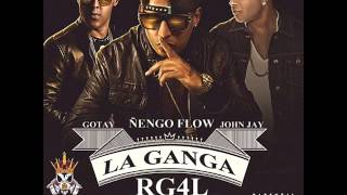 La Ganga RG4L Ñengo Flow Ft Gotay, John Jay (Audio + Single)