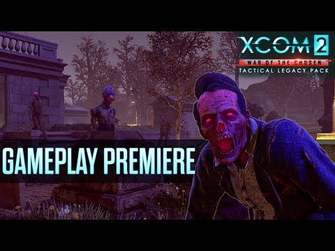 XCOM 2: War Of The Chosen - Tactical Legacy Pack Gameplay Premiere