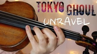 Video TOKYO GHOUL: UNRAVEL | Violin Cover | Alison Sparrow MP3, 3GP, MP4, WEBM, AVI, FLV Juni 2018