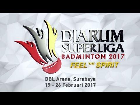 Djarum Superliga Badminton 2017 (видео)