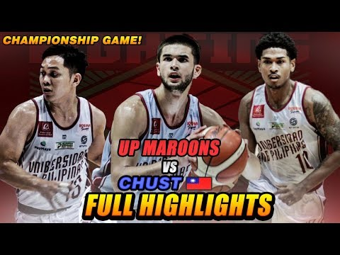 UP Fighting Maroons vs CHUSC(Taiwan) FULL HIGHLIGHTS + Awarding | July 21, 2019 | 2019 BLIA CUP