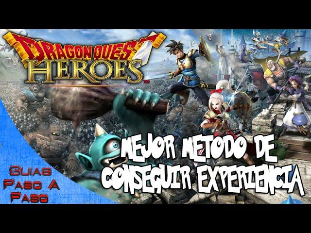 Dragon Quest Heroes | Mejor método para conseguir experiencia