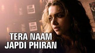 Taira Nam Jhabdi Phiran - Cocktail | Deepika Padukone