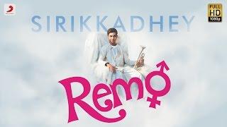 Remo – Sirikkadhey Music Video