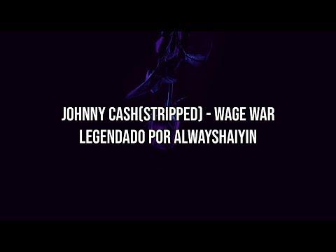 Johnny Cash - Wage War [legendado]