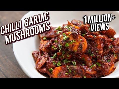 Chilli Garlic Mushroom Recipe - Quick & Easy Garlic Mushroom - Veg Party Starter/Appetizer - Bhumika