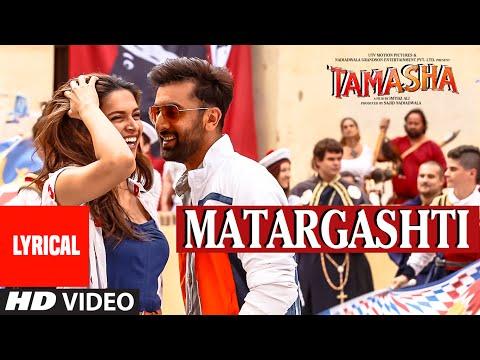 Matargashti Full Song with LYRICS   Tamasha   Ranb