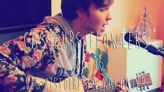 Casseurs Flowters - 06h16 - Des histoires à raconter (cover)