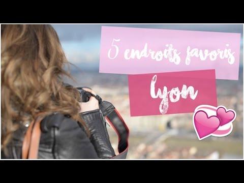 [ Mes 5 endroits favoris ] : LYON ! (видео)