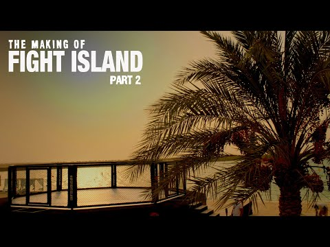 The Making of UFC Fight Island - Episode 2