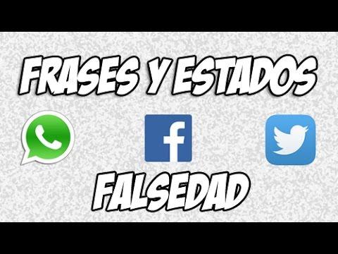 Frases para Facebook - Estados y Frases para Whatsapp - Facebook - Twitter - Falsedad #14