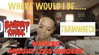 Where sould I be without WLS. In this video I reflect on the emotional roller coaster I was on leading up to my revision WLS on 10-3-16. Thank you Nirvana for this Tag!!! I was a tad bit tardy for the party but I am so glad I took the time to do it.