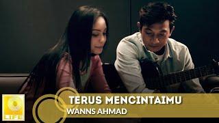 Download lagu Wanns Ahmad Terus Mencintaimu Mp3