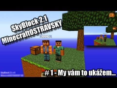 SkyBlock 2.1 # 1 | Honzzzinek88 & _KKND_ | My vám to ukážem... | [PiP][HD]