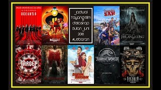 Nonton Jadwal Tayang Film Di Bioskop Kesayangan Anda Bulan Juni 2018  Lebaran   Xxi 21 Cinemaxx Dll  Film Subtitle Indonesia Streaming Movie Download