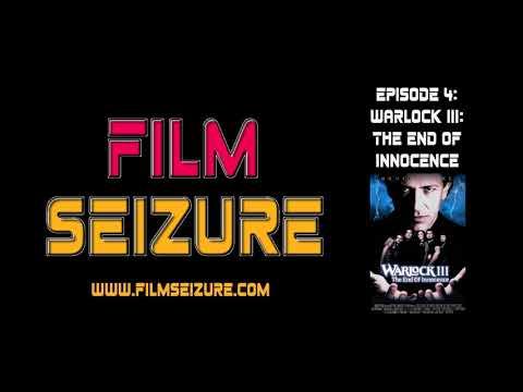 Film Seizure Episode 4 - Warlock III: The End of Innocence
