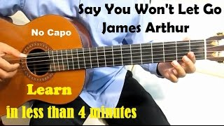 Video James Arthur Say You Won't Let Go Guitar Tutorial No Capo - Guitar Lessons for Beginners download in MP3, 3GP, MP4, WEBM, AVI, FLV Mei 2017