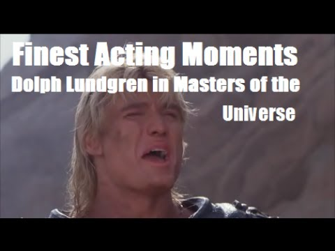 Finest Acting Moments: Dolph Lundgren (Masters of the Universe)