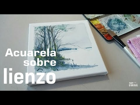 Acuarela Sobre Lienzo / Watercolor On Canvas