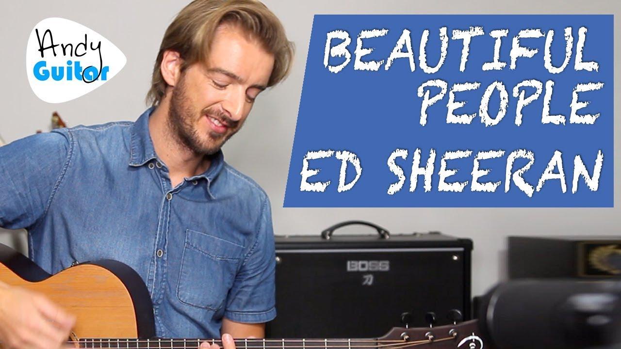 Ed Sheeran – Beautiful People Acoustic Guitar Lesson Tutorial