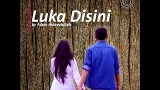 Video Luka Disini - ungu | SMKN 1 Cibinong MP3, 3GP, MP4, WEBM, AVI, FLV Agustus 2018