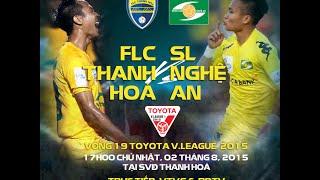 FLC Thanh Hoá 2-1 Sông Lam Nghệ An (V.League 2015), công phượng, u23 việt nam, vleague