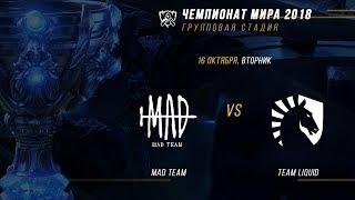 MAD vs TL — ЧМ-2018, Групповая стадия, День 7, Игра 3 / LCL