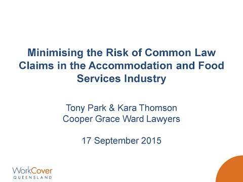 Understanding common law claims – an accommodation and food services industry perspective