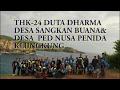 THK Ke-24 Duta Dharma -YBH Di Kab. Klungkung - Bali