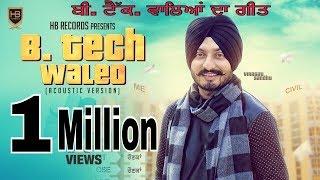 Video B.Tech Waleo || Virasat Sandhu || Unplugged || Studio Season || Latest Punjabi Songs 2016 MP3, 3GP, MP4, WEBM, AVI, FLV Juli 2018