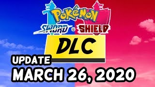 Pokemon Sword and Shield DLC Update - March 26, 2020 by Tyranitar Tube