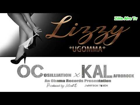 Lizzy - OC Osilliation X Kal Afrorock [Audio] ( Prod by Silent E )