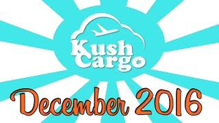 KUSH CARGO UNBOXING!! (December 2016) by Strain Central