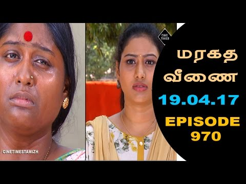 Maragadha Veenai Sun TV Episode 970 19/04/2017