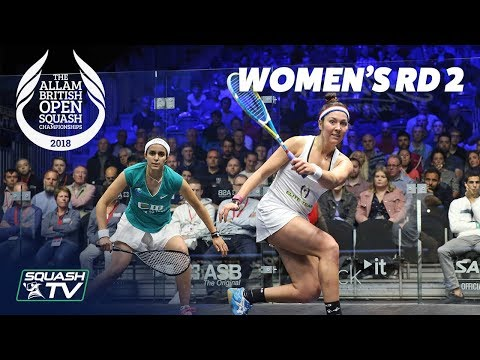 Squash: Allam British Open 2018 - Women's Rd 2 Roundup [Part 1]