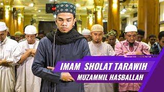 Video Muzammil Hasballah | Imam Sholat Tarawih | Surat Al Fatihah & Surat Al Maidah ayat 1-3 MP3, 3GP, MP4, WEBM, AVI, FLV Agustus 2018